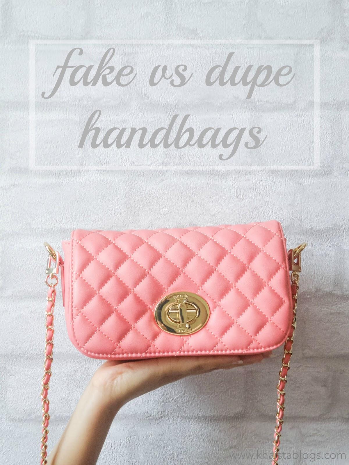 fake vs dupe handbags