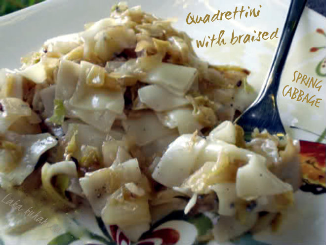Quadrettini with braised spring cabbage by Laka kuharica: this dish is extremely popular in Croatia.