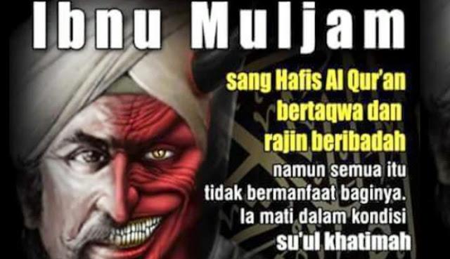 Ibnu Muljam, Pembela Islam yang Kebablasan