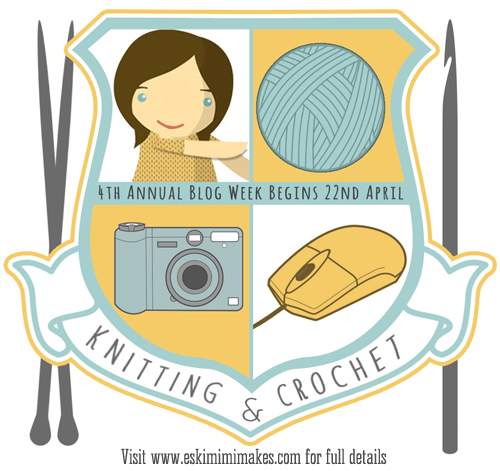 4th Knitting and Crochet Blog Week