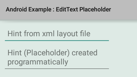 How to add placeholder to an EditText in Android