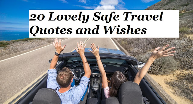 Safe Travel Quotes