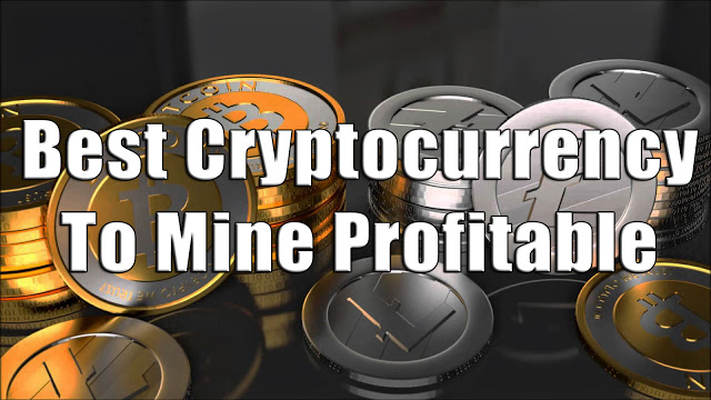 Best Cryptocurrency To Mine Profitable 2018 | CryptoMining - Viral ...