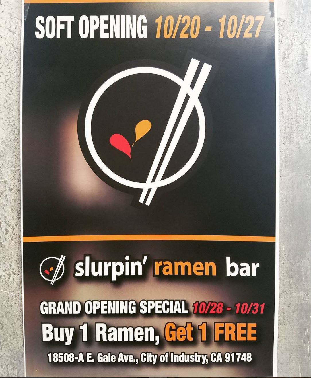 Oct. 28 - 31 | Buy 1 Get 1 Free Ramen @ Slurpin' Ramen Bar - City of Industry