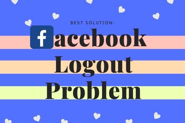 Facebook Logout Problem