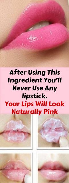 After Using This Ingredient You'll Never Use Any lipstick. Your Lips Will Look Naturally Pink