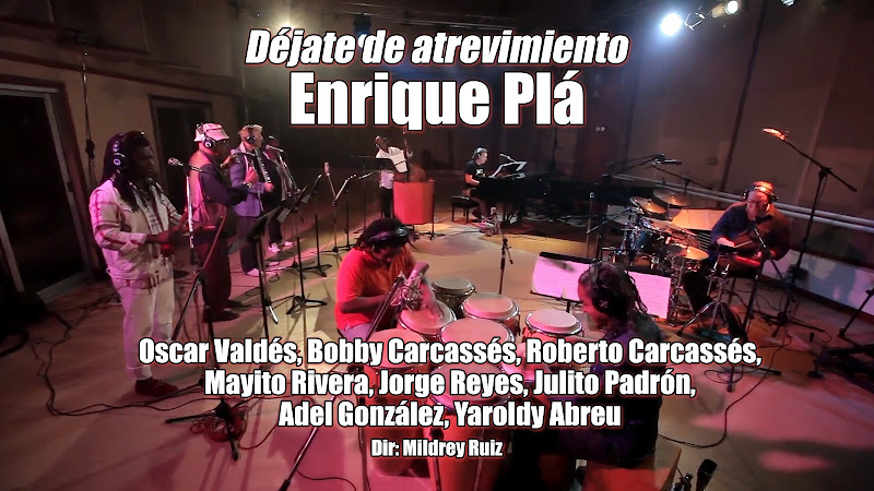 Enrique Plá - ¨Déjate de atrevimiento¨ - Videoclip - Dirección: Mildrey Ruiz. Portal del Vídeo Clip Cubano