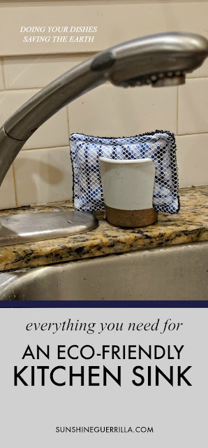 Everything you need for an Eco-Friendly Kitchen Sink and Dishwashing