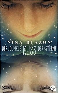 Der dunkle Kuss der Sterne // Nina Blazon