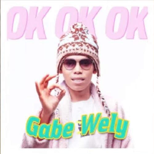 Gabe Wely - Ini Sifat Manusia (OK OK OK)