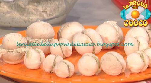 Baci di champignon ripieni di tonno e caprino ricetta Bianchi da Prova del Cuoco