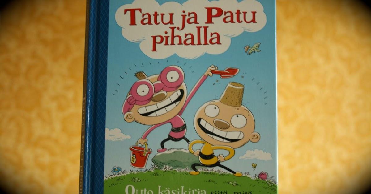 Värikäs päivä Lastenkirjablogi: Tatu ja Patu pihalla