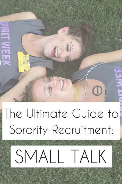 The Ultimate Guide to Sorority Recruitment: Small Talk