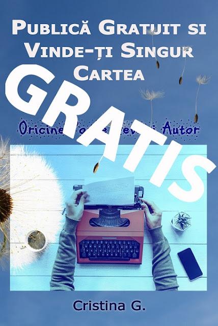 GRATIS-Carti_Electronice-Publica si vinde-ti singur cartea-de Cristina G.