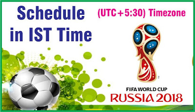 Fifa World Cup 2018 Schedule, Fixtures Indian Time
