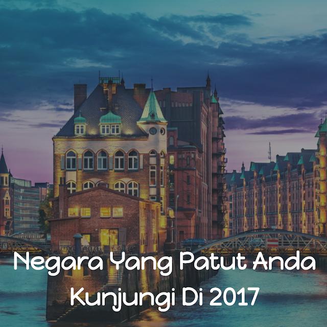 destinasi wisata dan negara di luar negeri yang patut dikunjungi di 2017