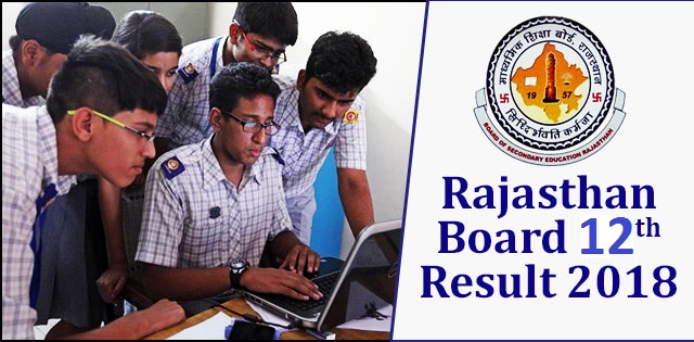 12th class board result  2018 Rajasthan, 12th Class Result rajasthan 2018, 12th class result 2018