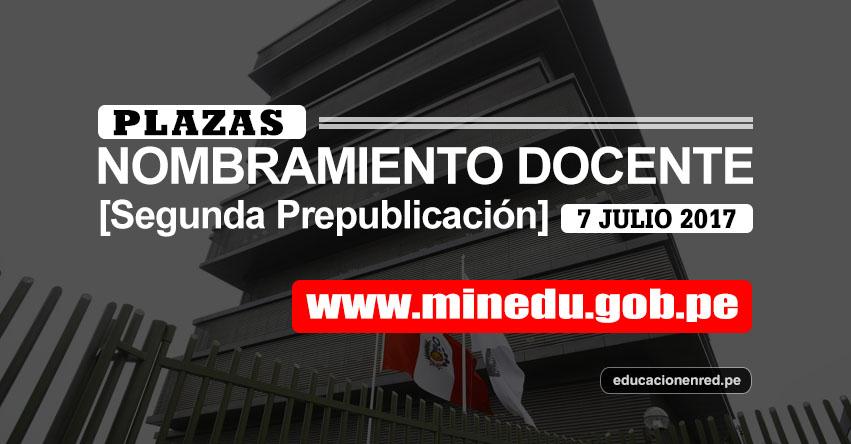 MINEDU publicó Segunda Prepublicación de Plazas Puestas a Concurso Nombramiento Docente 2017 - www.minedu.gob.pe
