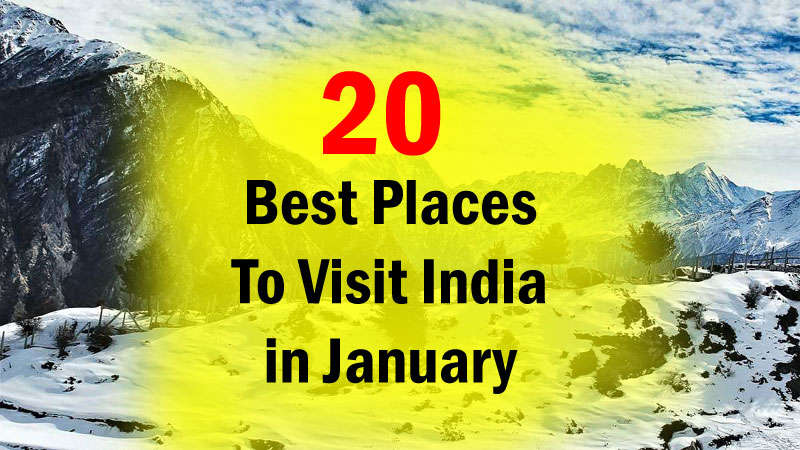 20 Best Places To Visit India In January