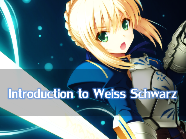 Introduction to Weiss Schwarz