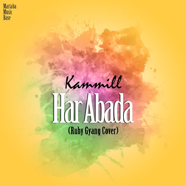 #music: KAMMILL ft RUBY GYANG- HAR ABADA (cover)