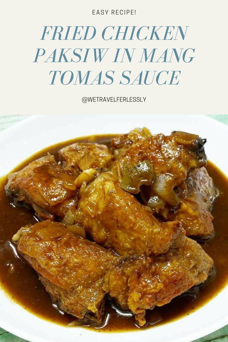 Fried Chicken Paksiw in Mang Tomas Sauce
