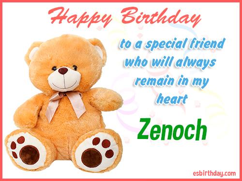 Zenoch Happy birthday friend