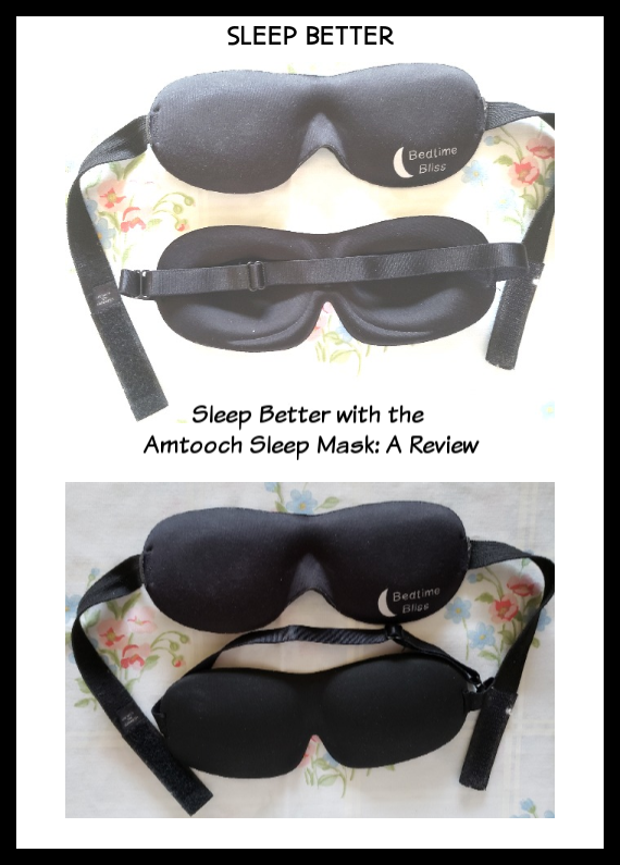 Sleep Better with the Amtooch Sleep Mask: A Review