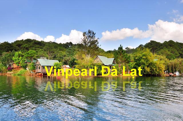 Vinpearl Đà Lạt bên hồ Tuyền Lâm thơ mộng