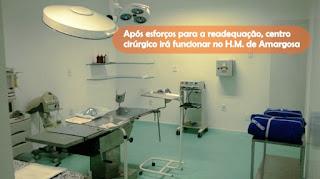 AMARGOSA: Após esforços para readequação, centro cirúrgico irá funcionar no Hospital Municipal