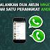 Cara Menggunakan Dua WhatsApp Dalam Satu ponsel Android
