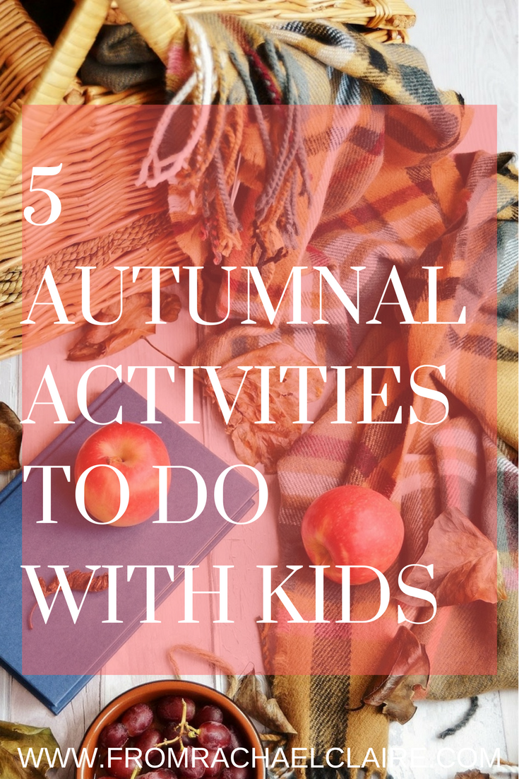5 AUTUMNAL ACTIVITIES TO DO WITH KIDS