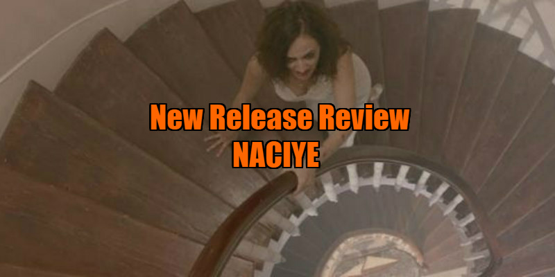 naciye movie review