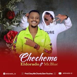 Download Audio | Eldorado ft Mr Blue – Chechema