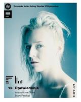 http://lubimyczytac.pl/patronaty/wydarzenia/7711/12-miedzynarodowy-festiwal-opowiadania-program