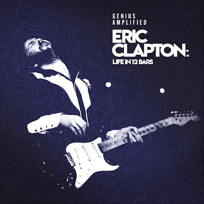 Eric Clapton Life In 12 Bars Soundtrack