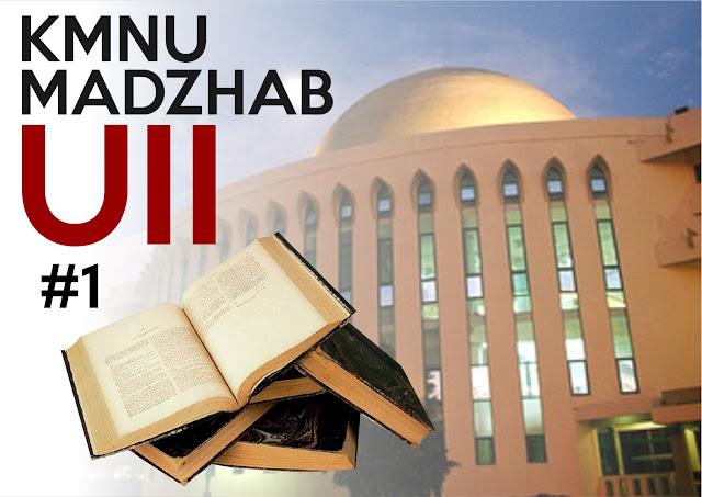 KMNU Madzhab UII - Bagian 1