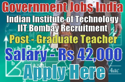 Indian Institute of Technology IIT Bombay Recruitment 2017