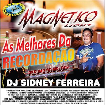 CD AS MELHORES DA RECORDAÇÃO ( DJ SIDNEY FERREIRA )