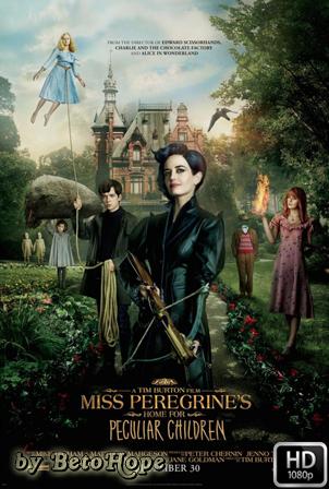 Miss Peregrine Y Los Niños Peculiares [1080p] [Latino-Ingles] [MEGA]