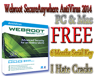 Get Webroot SecureAnywhere AntiVirus 2014 With Free 6 Months Serial Key