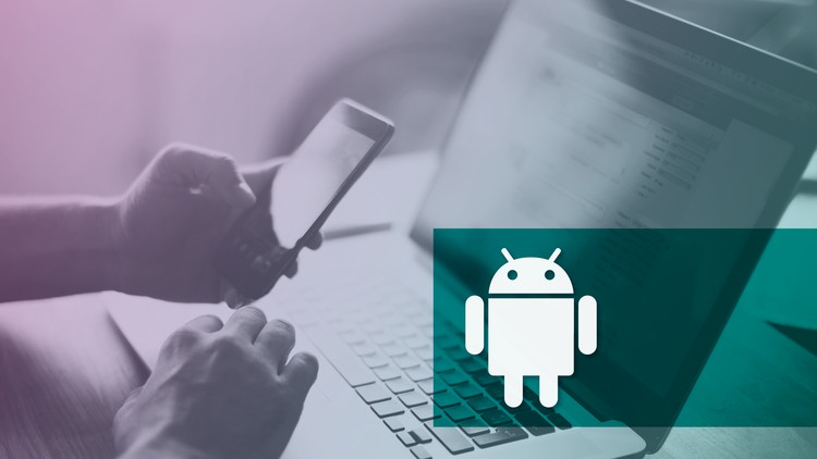 Coupon The Complete Android Developer Course Beginner To Advanced