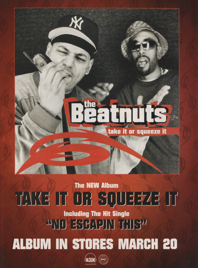 The Beatnuts Take it or Squeeze It 2001 Advertisement