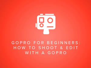 GoPro for Beginners video editing course