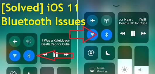 [Solved] How To Fix iOS 11 Bluetooth Issues - New Techie