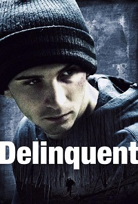 Watch Delinquent Online Free in HD