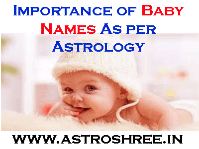 astrologer for baby names and importance of astrology