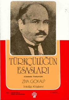 Ziya Gökalp - Türkçülüğün Esasları