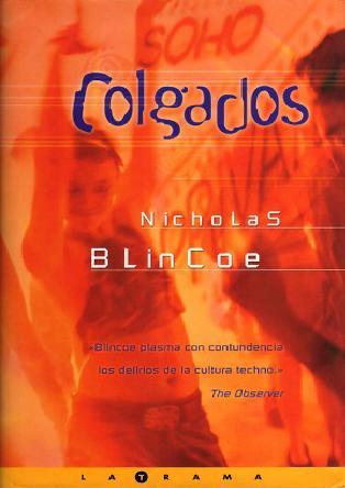Colgados – Nicholas Blincoe