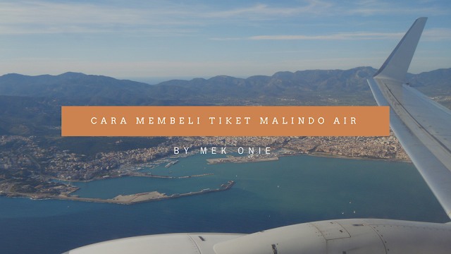 CARA BELI TIKET FLIGHT MALINDO AIR